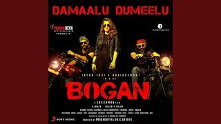 """Damaalu Dumeelu (From """"Bogan"""")"""
