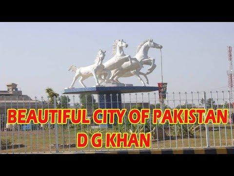 Top Beautiful City Of Pakistan D G Khan