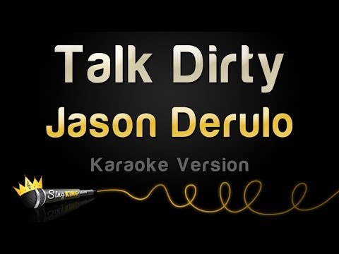 Jason Derulo - Talk Dirty (Karaoke Version)