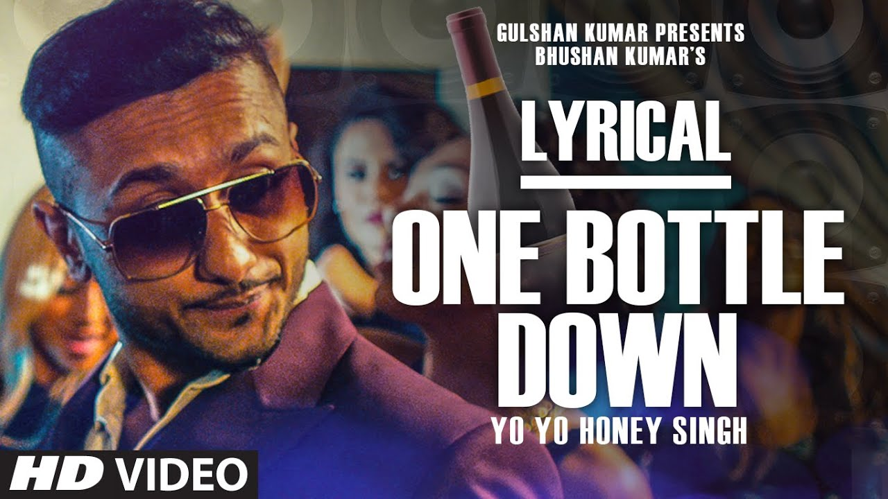 bottle full song lyrics yo yo honey singh series youtube