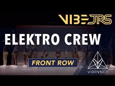 Elektro Crew   Vibe Jrs 2020 [@VIBRVNCY Front Row 4K]