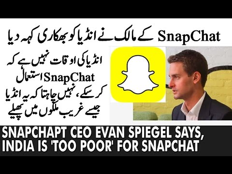Snapchapt CEO Evan Spiegel says, India is 'too poor' for Snapchat