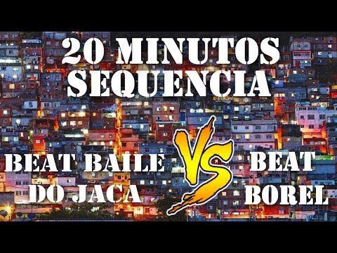20 MINUTOS SEQUENCIA BEAT BAILE DO JACA VS BEAT BOREL