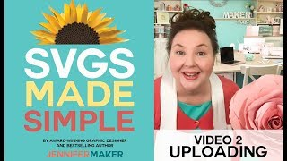 SVGs Made Simple 2: How to Upload SVG Cut Files to Cricut Design Space, Silhouette Studio, and SCAL5
