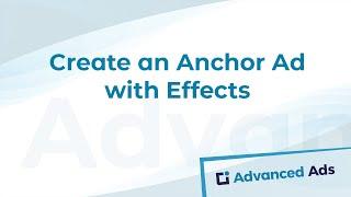 Erstellen Anchor Ad mit Effekten