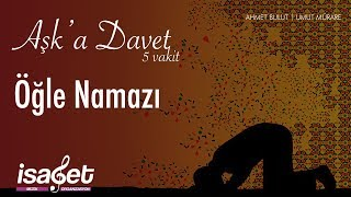 Ahmet Bulut - Umut Mürare - Öğle Namazı