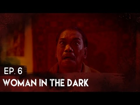 Episode #6   Woman in the Dark   The Complex