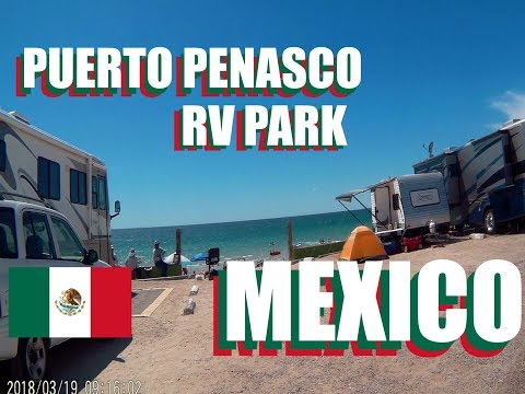 Rocky Point Mexico: The Cost Of RV Parks And Are They Worth It