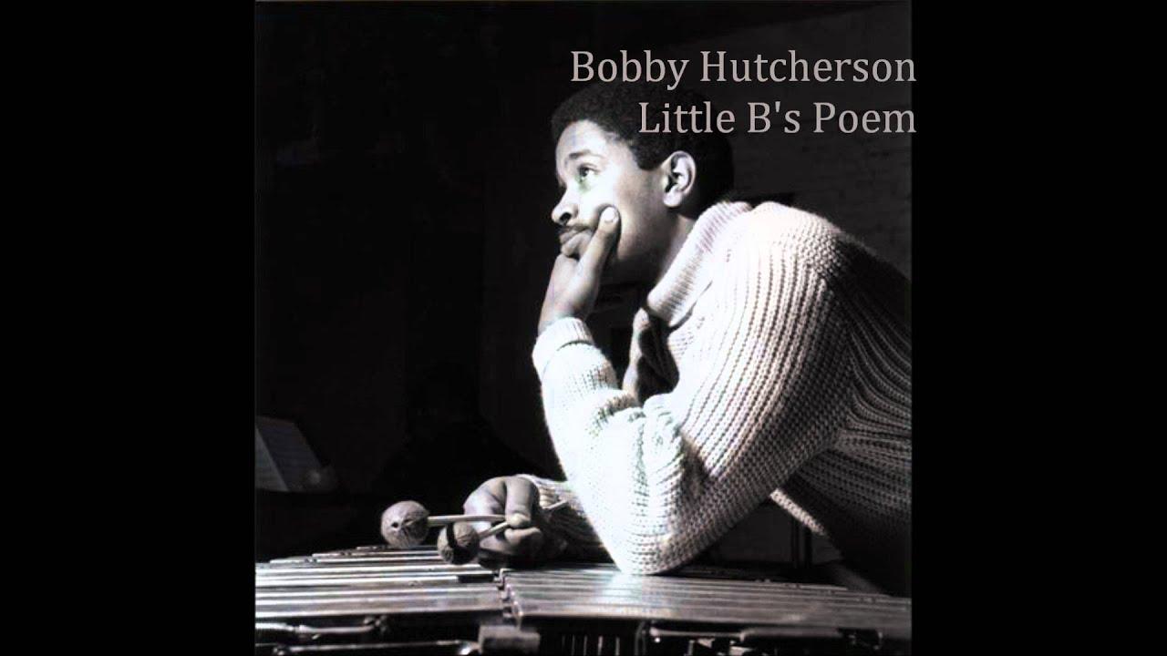 bobby-hutcherson-little-bs-poem-musicforlovers