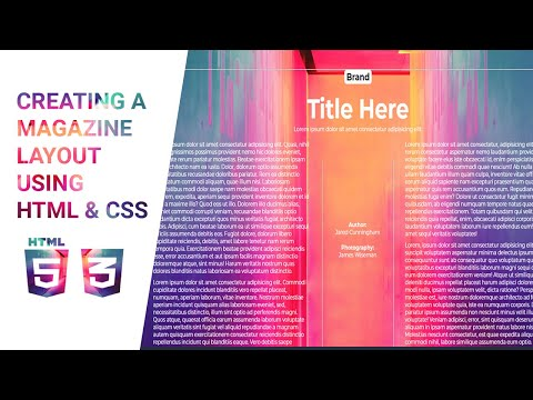 Creating A MAGAZINE LAYOUT Using HTML & CSS