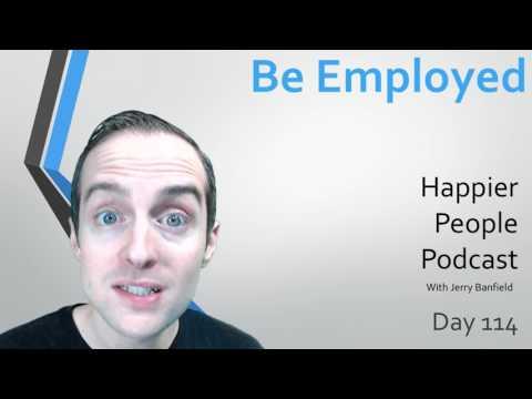 Be Employed!