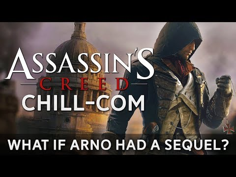 What If Arno (AC Unity) Had a Sequel? | Assassin's Creed Chill-Com