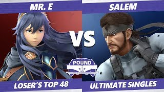 Pound 2019 SSBU -  Mr. E (Lucina) VS Salem (Snake) Smash Ultimate Top 48 Losers