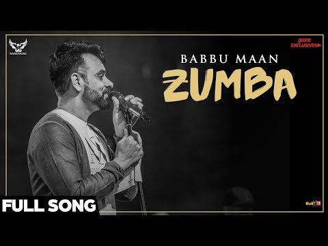 Babbu Maan - Zumba (Full Song) | Ik C Pagal | Punjabi Songs 2018