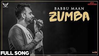 Babbu Maan Zumba (Full Song) | Ik C Pagal | Punjabi Songs 2018