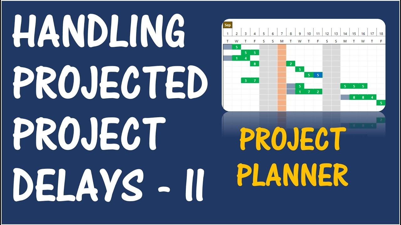project planner excel template handling projected delays part 2