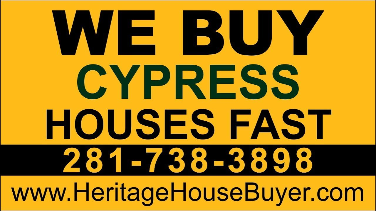 Sell My House Fast Cypress| Call 281-738-3898 | We Buy Houses Cypress