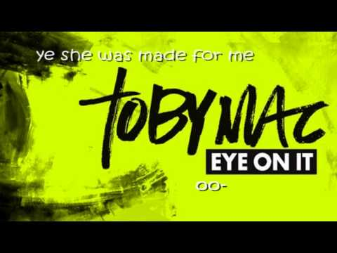 TobyMac-Made For Me Lyrics