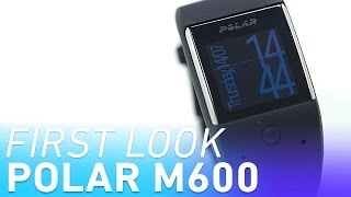 Polar M600 Smartwatch Hands On