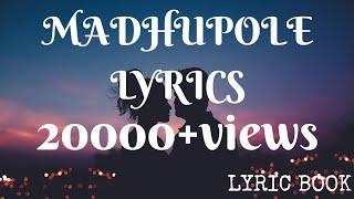 Madhupole peytha mazhaye lyrics