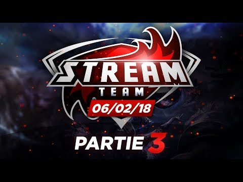La Stream Team : Training Lyon e-Sport (Game 3)