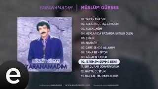 İstemem Sevme beni (Müslüm Gürses) Official Audio #istememsevmebeni #müslümgürses - Esen Müzik Resimi