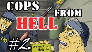 Cops from Hell [Episode 2] - Almost won a mission