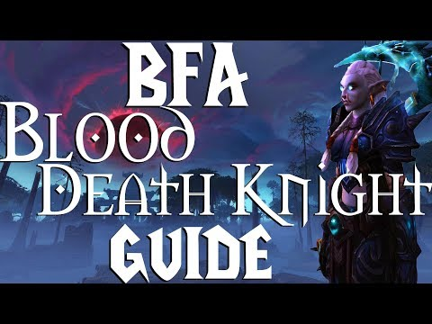 Blood Death Knight - BFA | Tanking Guide | PVE