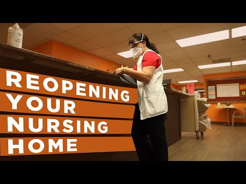 How To RE-OPEN Nursing Homes For Visitors