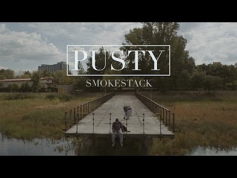 Smokestack - Pusty (Official Video)