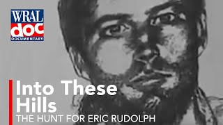 The Real Centennial Park bomber Eric Rudolph - Largest Manhunt in US History - A WRAL Documentary