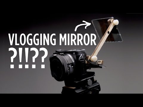 $25 Sony a6500 Vlogging Mirror? Yes Please!