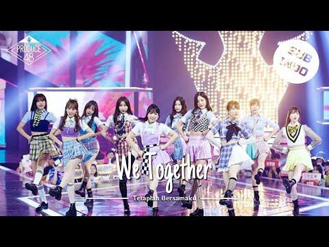Produce 48 - We Together [Lirik Indonesia]