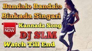 Bandalo Bandalo Binkada Sinagari_Kannada Dj Song