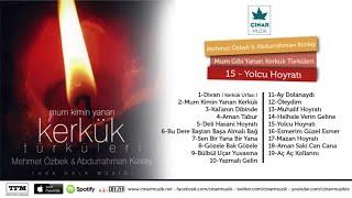 Mehmet Özbek, Abdurrahman Kızılay - Yolcu Hoyrat Resimi