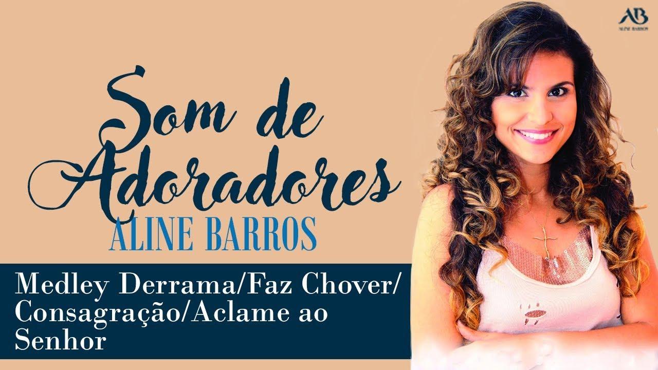 Dvd Som De Adoradores Aline Barros Medley Derrama Faz Chover