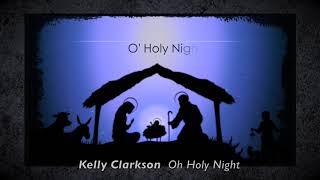 O Holy Night - Kelly Clarkson w/Lyrics- Acapella Style - Christmas  Nativity