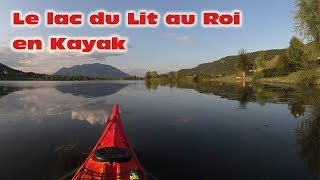 Lac du lit au roi en kayak