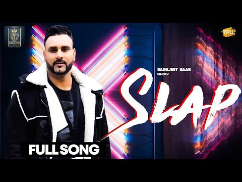 New Punjabi Songs 2020 | Slap (Thappad) (Full Video) - Sarbjit Saab | Freak Singh | Reply To Haters - Download full HD Video mp4