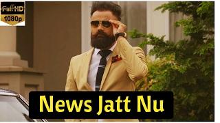 News jatt nu ( full song) | amrit maan | parmish verma | latest punjabi song