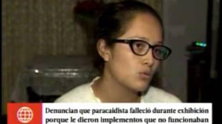 DENUNCIAN QUE PARACAIDISTA FALLECIO PORQUE IMPLEMENTOS NO FUNCIONABAN
