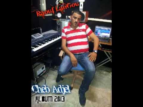 music cheb adjel moulat jalaba