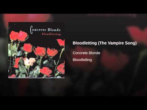 Bloodletting (The Vampire Song)