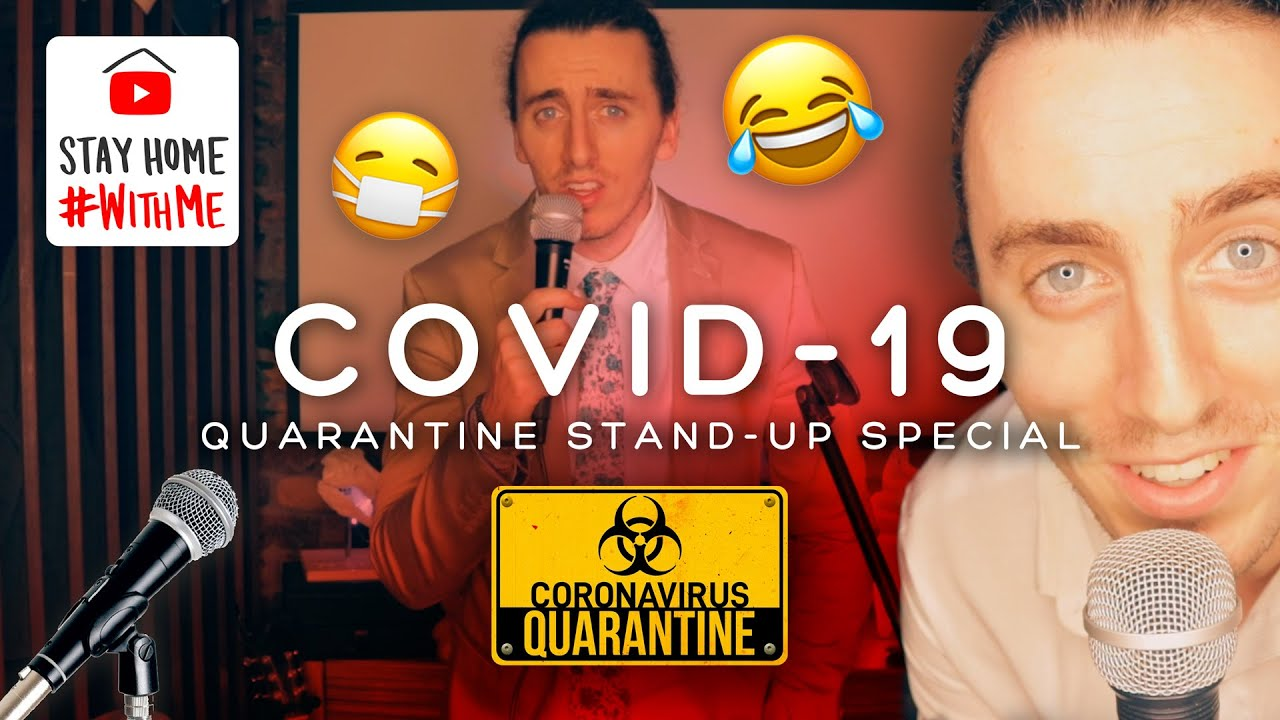 'COVID-19' Stand-Up Comedy Special in Quarantine