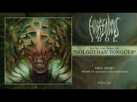 Horrendous - Golgothan Tongues