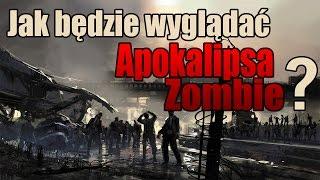 Jak będzie wyglądać Apokalipsa Zombie ? || Szperacz