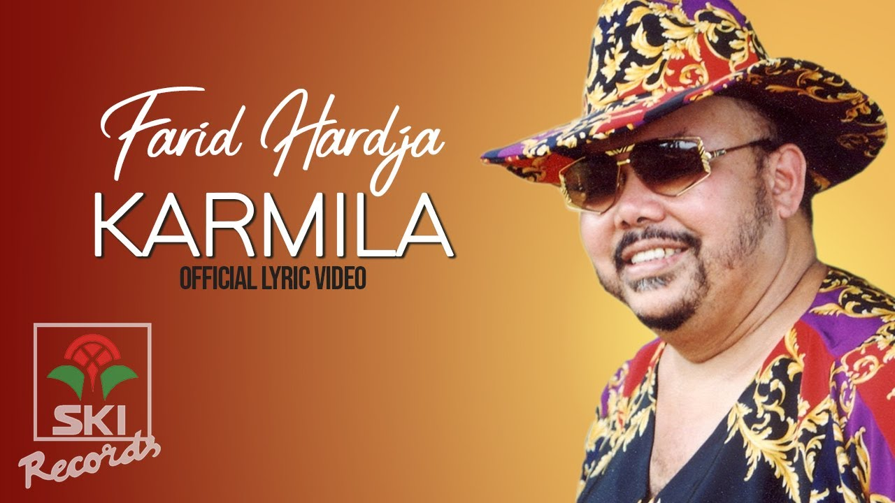 Farid Hardja - Karmila (Official Lyric Video)