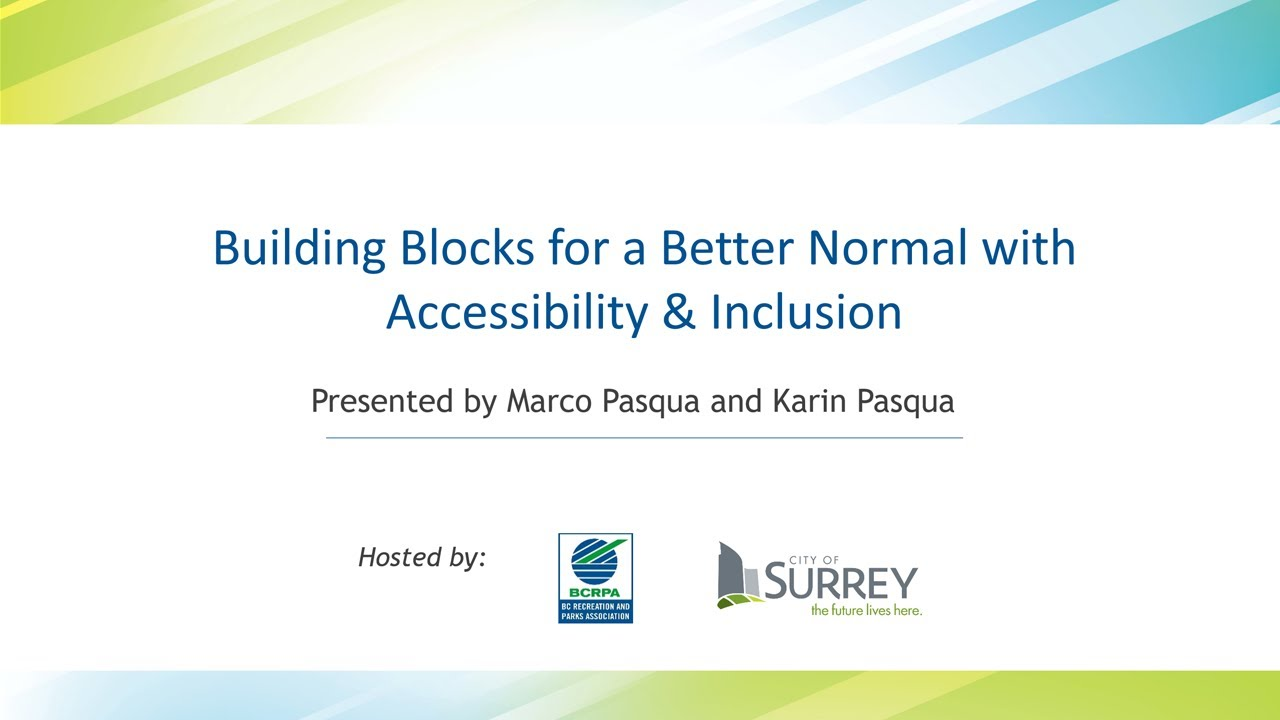 Building Blocks for a Better Normal with Accessibility & Inclusion