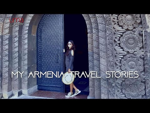 My Armenia Travel Stories | Armenia Tour Video