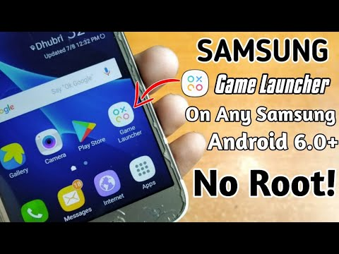 Game Launcher For Any Samsung Device Android 6 0+ | NO ROOT!